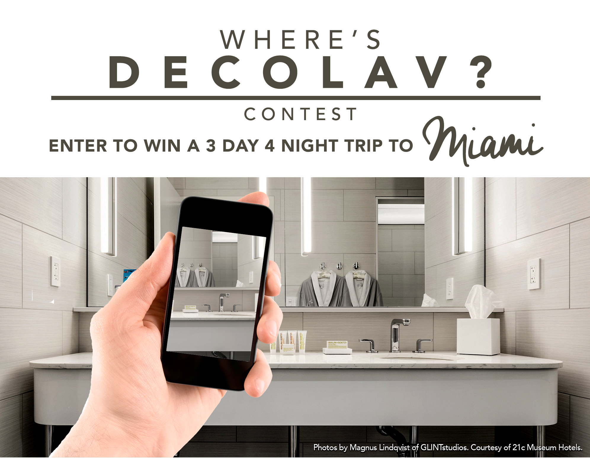 Where's DECOLAV? Contest - ENTER TO WIN A MIAMI VACATION!